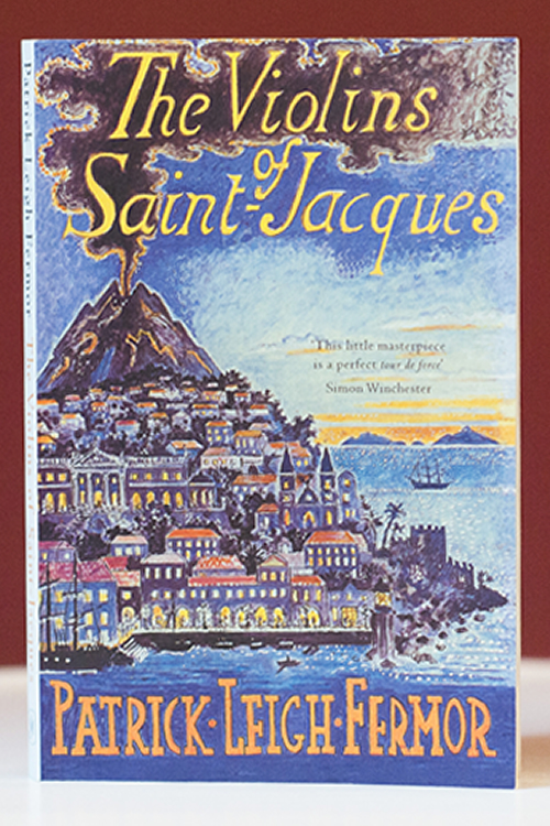 The Violins of Saint-Jacques by Patrick Leigh Fermor